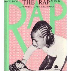 David Toop: The Rap Attack: African Jive to New York Hip Hop (1985)