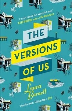 The Versions of Us (Book Club Jan 2016)