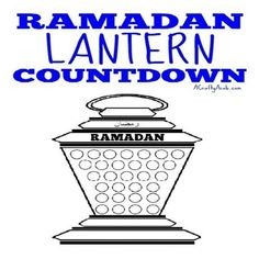 Smaller children may need a little help understanding the concept of Ramadan since time is hard for them to visualize. I created this Ramadan lantern 30 day…