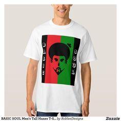 BASIC SOUL Men's Tall Hanes T-Shirt #apparel #afro #soul #clothes #designer