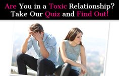 Is your relationship toxic?  Find out with this quick (and shockingly accurate) quiz.