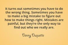 Words of wisdom from Denny Duquette