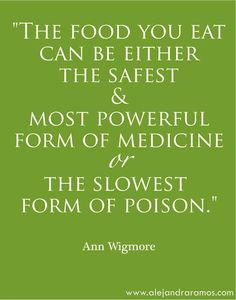 Image result for food is medicine quote by who