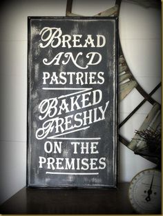 Red Hen Home: Handmade distressed Bread & Pastries Sign