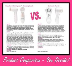 Mary Kay Skinvigorate Brush VS. Clarisonic  See more amazing Mary Kay products, fashion trend reports, beauty reports, tips, quizzes www.marykay.com\mKaminski2