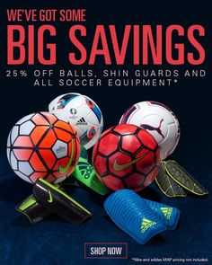 Soccer equipment, 25% off now! Includes soccer balls, shin guards and more! Shop: http://bit.ly/1NKwSqm