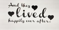 And They Lived Happily Ever After Wall Decal by baloveDesigns on Etsy