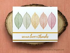 Picks from My Pals Stamping Community! (Mary Fish, Stampin' Pretty The Art of Simple & Pretty Cards) Card Making Inspiration, Making Ideas, Nature Poem, Stampin Pretty, Leaf Cards, Hand Stamped Cards, Fall Cards, Christmas Cards, Thanksgiving Cards