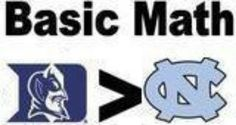 Not that Carolina would know how to 'math' considering they don't attend class. Duke Unc, Duke Bball, I Love Basketball, Basketball Teams, Duke Apparel, Duke Game, Mason Plumlee, Guys Be Like, My Love