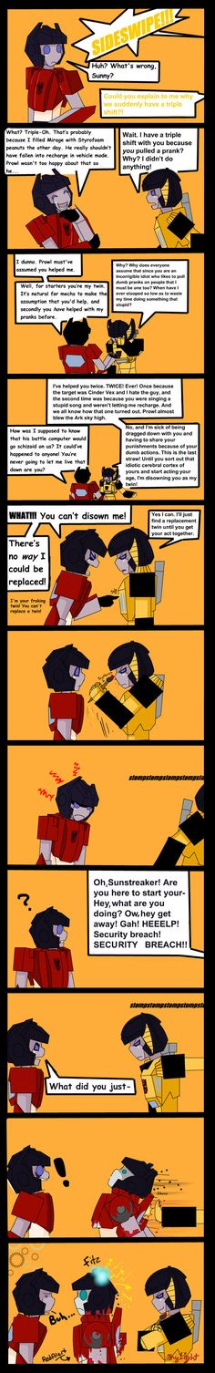 This was mostly an excuse to draw a silently spazzing Red Alert. Also I don't really see Sunstreaker as a prankster like Sideswipe. I think of him more as getting dragged along with his brothe...