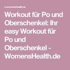 Workout für Po und Oberschenkel: Ihr easy Workout für Po und Oberschenkel - WomensHealth.de