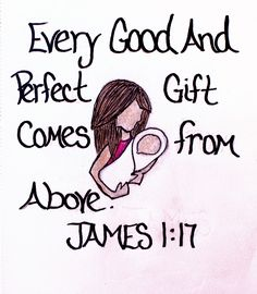 """Every good and perfect gift comes from above."" James 1:17 (Scripture doodle of encouragement)"