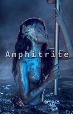 Gods and Goddesses of Olympus -- Amphitrite, Sea-goddess
