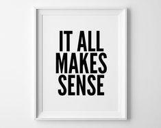 Make Sense poster, prints, inspirational poster, wall decor, mottos, graphic design,  motivational, typography art, life motto, home decor