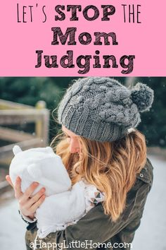 Let's stop with the mom judging - this post is so true! I often feel judged as a parent for the little choices I make and my parenting style. I love the positivity in the end of this article - we could all use that!