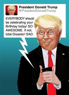 Personalised Funny Donald Trump Birthday Card Tweet Twitter Friend Brother Dad