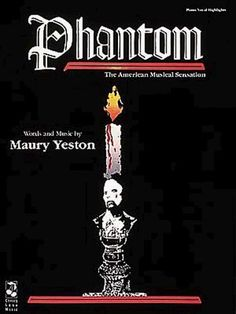 File:Phantom musical.jpg - Wikipedia, the free encyclopedia  Never made it to Broadway .. Did play in Europe and toured a few Cities in the US  It would be hard to compete with the Phantom of the Opera that is still on Broadway