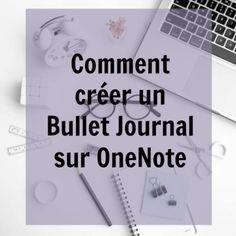 Comment créer un Bullet Journal informatisé via OneNote