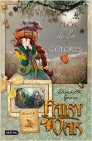 FAIRY OAK: FLOX de los COLORES