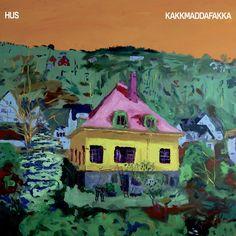 Kakkmaddafakka – Hus (2017)