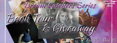 Wonderful World of Books: Book Tour - Dream Catchers Series + Giveaway!
