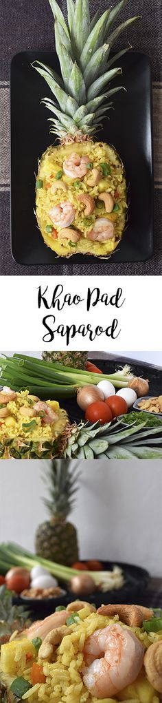 Receta para preparar Khao Pad Saparod / Arroz Frito con Piña. Comida tailandesa.