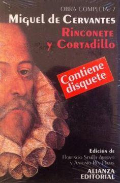 Rinconete y Cortadillo / Miguel de Cervantes ; edición, introducción y notas de Florencio Sevilla Arroyo y Antonio Rey Hazas