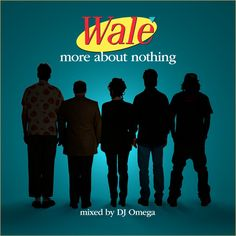 "Wale�s follow-up to his 2008 breakthrough ""Mixtape About Nothing"". Spotted at www.rapradar.com"
