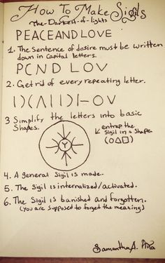 """the-darkest-of-lights: """" How to make sigils a sigil is a symbol that you make that acts as like a spell and helps you achieve a goal. • You have to make a sentence of your desire in capital letters. •..."""