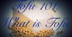 via Inside The Lunchbox - Tofu 101: What Is Tofu (Soya Curd)