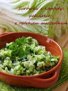 Kulinarne Szaleństwa Margarytki: Surówka z młodej kapusty pekińskiej z ogórkiem małosolnym