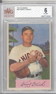 BGS BVG 6 EXMT 1954 Bowman 86 Harry Dorish Chicago White Sox   eBay