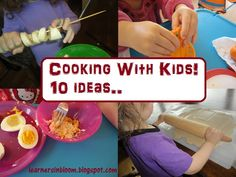 Cooking with Kids: 10 Ideas from Learners in Blooom