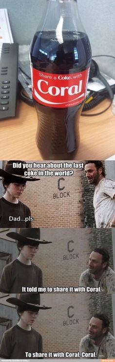 The walking dead coral jokes XD im dying