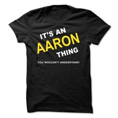Its An Aaron Thing - #food gift #couple gift. ORDER NOW => https://www.sunfrog.com/Names/Its-An-Aaron-Thing-ijdal.html?68278