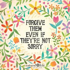 Forgive others and it will set you free!