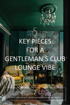 5-key-pieces-gentlemans-club-vibe- Pink Wallpaper Bedroom, Wallpaper Ceiling, Dark Green Living Room, Green Lounge, Diy Projects On A Budget, Jungle Bedroom, Man Cave Room, Gentlemans Club, Cigar Room