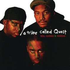 A Tribe Called Quest Hits, Rarities And Remixes on Over the course of five classic albums and numerous hit singles, A Tribe Called Quest became a cornerstone artist in hip-hop and across contempor Hiphop, Bonita Applebum, Award Tour, Midnight Marauders, Jazz, A Tribe Called Quest, Busta Rhymes, Rap Music, Music Pics