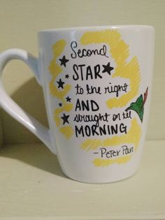 Disney Mug - Peter Pan Quote by SC90Designs on Etsy https://www.etsy.com/listing/245950963/disney-mug-peter-pan-quote