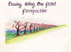 Waldorf ~ 7th grade ~ Perspective Drawing ~ Trees Using One Point Perspective ~ main lesson book