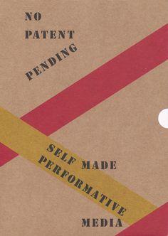 Neural [book review] No Patent Pending - Self Made Performative Media Matteo Marangoni MER. Paper Kunsthalle http://neural.it/2015/11/edited-by-matteo-marangoni-no-patent-pending/