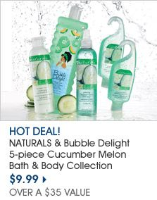 Naturals & Bubble Delight 5-Piece Cucumber Melon Bath & Body Collection.  On sale now for only $9.99
