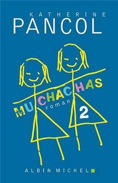 Muchachas 2: Amazon.fr: Katherine Pancol: Livres