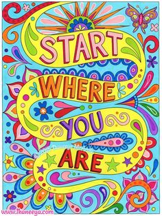 Start Where You Are Coloring Page By Thaneeya Good Vibes Book McArdle