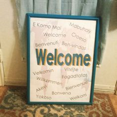 "A welcome picture frame for my classroom! Another one is coming soon with ""bienvenido"" #pre-k"