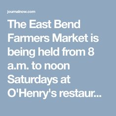 The East Bend Farmers Market is being held from 8 a.m. to noon Saturdays at O'Henry's restaurant on N.C. 67. Buy Gift Cards, Visa Gift Card, Douglas Michael, Michael Hastings, Get Email, Winston Salem, Farmers Market, Hold On, Restaurant