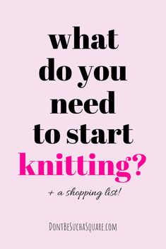 Knitting Supplies for Beginners – which tools do you need to start knitting? What do you need to buy and what can wait untill your more experinced? Easy Knitting Projects, Knitting Supplies, Knitting Ideas, Baby Knitting, Diy Projects, Casting Off Knitting, How To Start Knitting, Knit Basket, Embroidery Scissors
