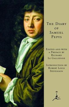 The Diary of Samuel Pepys  by Samuel Pepys - must read this at some point