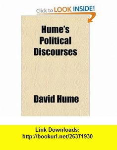 Humes Political Discourses (9781152545076) David Hume , ISBN-10: 1152545078  , ISBN-13: 978-1152545076 ,  , tutorials , pdf , ebook , torrent , downloads , rapidshare , filesonic , hotfile , megaupload , fileserve