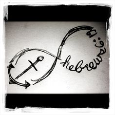 """Infinity anchor... Hebrews 6:19  """"We have this hope as an anchor for the soul, firm and secure."""" A design like this would definitely be a tattoo I would want if I ever got one.. it's crossing my mind more and more nowadays."""
